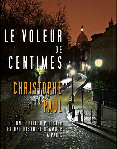 LE VOLEUR DE CENTIMES French Edition