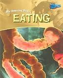 Eating, Angela Royston, 1410909492