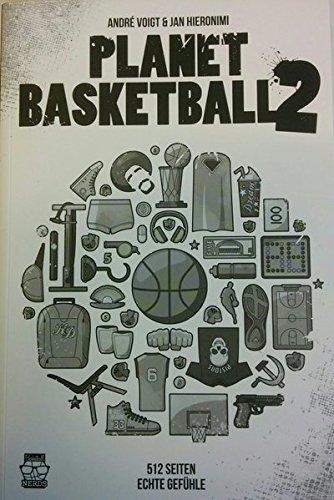 Planet Basketball 2: Noch mehr Full Court Press Taschenbuch – 1. März 2015 André Voigt Jan Hieronimi Thomas Brill Tobias Jochheim
