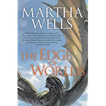 Edge of Worlds (The Books of the Raksura Book 4) (English Edition)