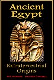 img - for Ancient Egypt, Extraterrestrial Origins book / textbook / text book