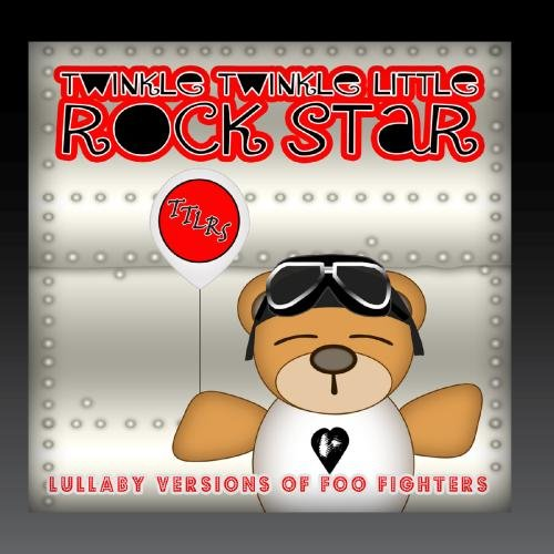 - Lullaby Versions of Foo Fighters