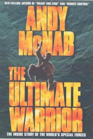 Andy Mcnab: The Ultimate Warrior [DVD] by Steve Graham