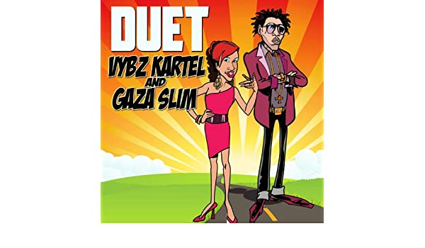 Duet Explicit By Gaza Slim Vybz Kartel On Amazon Music