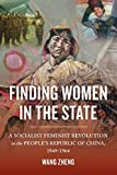 Finding Women in the State is a provocative hidden history of socialist state feminists maneuvering behind the scenes at the core of the Chinese Communist Party. These women worked to advance gender and class equality in the early People's Republi...