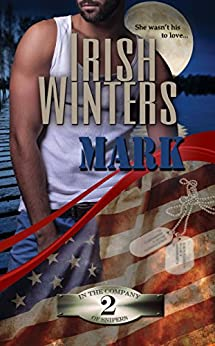 Mark (In the Company of Snipers Book 2) by [Winters, Irish]
