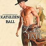 Luke's Fate | Kathleen Ball