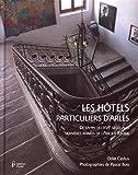 Les hôtels particuliers d'Arles de la fin du XVIe siècle aux dernières années de l'Ancien Régime