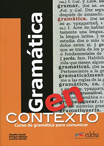 Gramatica en contexto (DID.EDELSA COMP) (Spanish Edition)