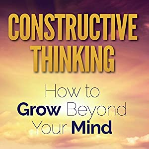 Constructive Thinking Audiobook