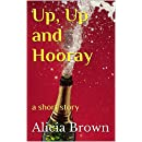 Up, Up and Hooray: a short story (Stan & Macy Book 2)