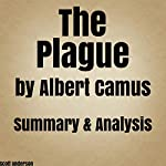 The Plague by Albert Camus- Summary & Analysis | Scott Anderson