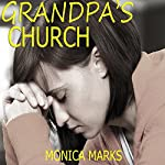 Grandpa's Church | Monica Marks