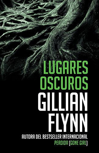 Lugares oscuros (Vintage Espanol) (Spanish Edition)