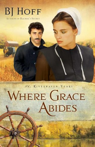 Where Grace Abides (The Riverhaven Years)