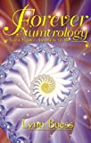 Forever Numerology, Lynn Buess, 1891824651