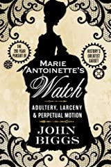 """Marie Antoinette's Watch is a wonderful book."" – William Gibson, author of Neuromancer. Across continents and into and out of the hands of royalty, revolutionaries, smugglers, thieves, and the world's greatest tech engineers, was Marie Antoi..."