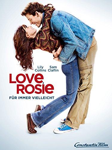 Love, Rosie - Für immer vielleicht Film
