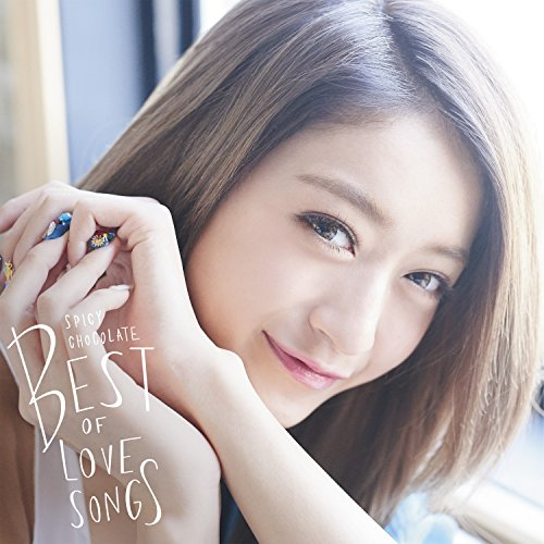 SPICY CHOCOLATE / スパイシーチョコレート BEST OF LOVE SONGS[通常盤]