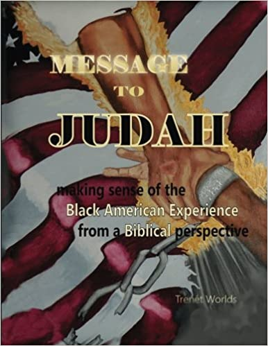 Making Sense Of African American >> Message To Judah Making Sense Of The Black American