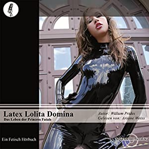 Latex Lolita Domina Hörbuch