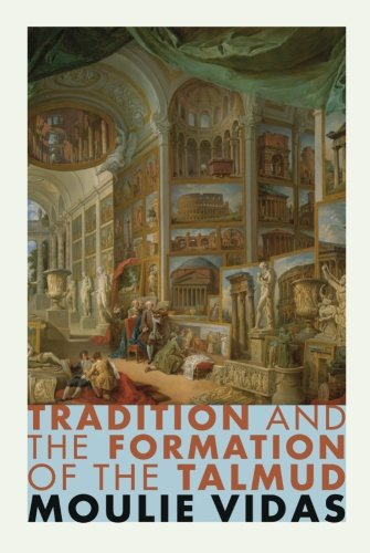 Tradition and the Formation of the Talmud PDF