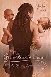 The Guardian's Heart (Growing Strong Book 1)