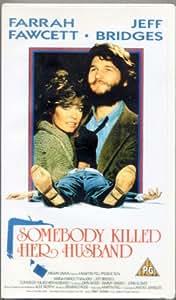 Somebody Killed Her Husband [VHS]