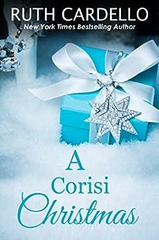 A Corisi Christmas (Book 7) (Legacy Collection)(Novella) by [Cardello, Ruth]