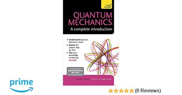 Quantum Theory: A Complete Introduction (Teach Yourself