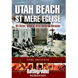 Utah Beach: St. Mere Eglise, VII Corps, 82nd and 101st Airborne Divisions (Battleground Normandy)
