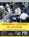 Study Guide for Gaines/Miller's Criminal Justice in Action 5th Edition