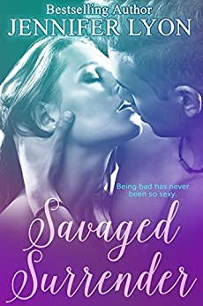 Savaged Surrender: A Novella by [Lyon, Jennifer]