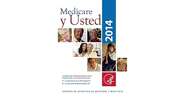 Medicare y Usted 2014 (Spanish Edition): U.S. Department of Health: 9781495343001: Amazon.com: Books
