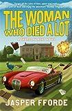 The Woman Who Died a Lot: Thursday Next Book 7 (Thursday Next 7)