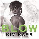 Blow: Tainted Love Duet Series #1   Kim Karr