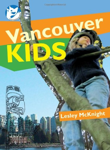 Vancouver Kids (Courageous Kids) (The Courageous - Glasses In Vancouver