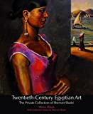 Twentieth-Century Egyptian Art, Mona Abaza, 977416394X