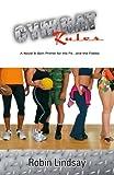 Gymrat Rules, Robin Lindsay, 0982193106