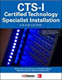 CTS-I Certified Technology Specialist-Installation Exam Guide (Certification & Career - OMG)