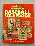 The Great American Baseball Scrapbook, Adie Suehsdorf, 0394502531