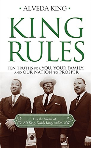 Download King Rules: Ten Truths for You, Your Family, and Our Nation to Prosper PDF