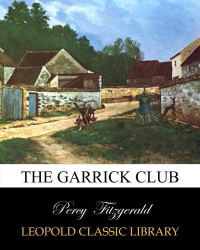 The Garrick Club ebook
