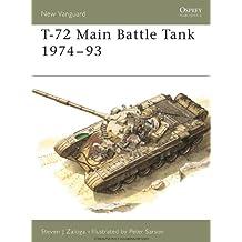T-72 Main Battle Tank 1974–93 (New Vanguard)