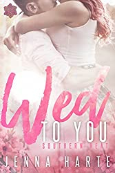 Wed to You (Southern Heat Series Book 3)