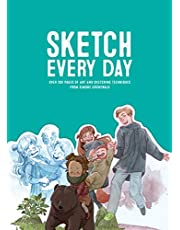 Sketch Every Day: 100+ simple drawing exercises from Simone Grunewald: 100+ Simple Drawing Exercises from Simone Grünewald