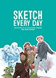 Sketch Every Day: 100+ simple drawing exercises