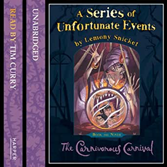 Amazon Com The Carnivorous Carnival A Series Of Unfortunate Events