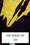 The Magic of Oz, L. Frank Baum, 1479223891