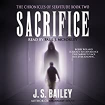SACRIFICE: THE CHRONICLES OF SERVITUDE, BOOK 2